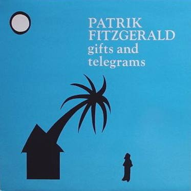 "Patrik Fitzgerald, ""Gifts and telegrams"", 1982"