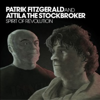 "Patrik Fitzgerald & Attila the Stockbroker, ""Spirit of revolution"", 2007"