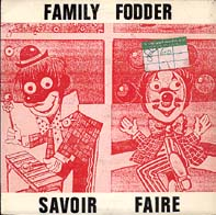 Family Fodder : savoir faire (fresh, 1980)